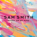 Money On My Mind/Sam Smith