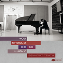 You Should Be So Lucky/Benmont Tench
