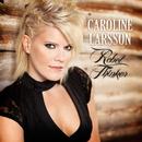 Rebel Thinker/Caroline Larsson