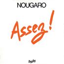 Assez ! (1980)/Claude Nougaro