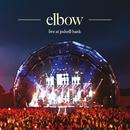 live at jodrell bank/Elbow