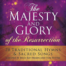 The Majesty And Glory Of The Resurrection/Billy Ray Hearn, Tom Fettke