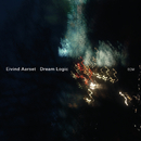 Dream Logic/Eivind Aarset, Jan Bang