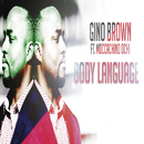 Body Language (feat. Moccachino Ochi)/Gino Brown