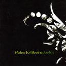 Roberto Ribeiro - Duetos/Roberto Ribeiro