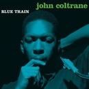 Blue Train (Rudy Van Gelder Edition)/ジョン・コルトレーン