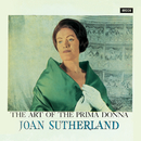 The Art Of The Prima Donna/Dame Joan Sutherland, Orchestra of the Royal Opera House, Covent Garden, Francesco Molinari-Pradelli