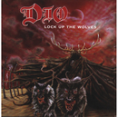 Lock Up The Wolves/Dio
