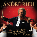And The Waltz Goes On/André Rieu