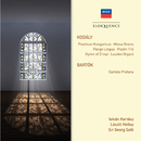 Kodaly: Psalmus Hungaricus; Missa Brevis; Pange Lingua; Psalm 114; Hymn of Zrinyi; Laudes Organi. Bartok: Cantata profana/István Kertész, Sir Georg Solti