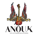 Live At Symphonica In Rosso/Anouk