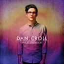 Sweet Disarray/Dan Croll