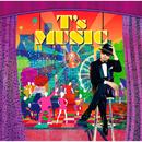 T's MUSIC/童子-T