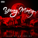 Rise Of An Empire/Young Money