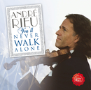You'll Never Walk Alone/André Rieu