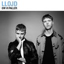 Om vi faller (Reissue)/Llojd