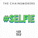 #SELFIE/The Chainsmokers