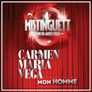 Mon Homme (Extrait de Mistinguett, Reine Des Années Folles)/Carmen Maria Vega
