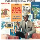 A Mis Amigos/Nat King Cole