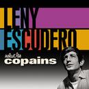 Salut Les Copains/Leny Escudero
