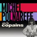 Salut Les Copains/Michel Polnareff