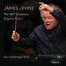 James Levine - Live At Carnegie Hall (Live At Carnegie Hall/2013)/James Levine, The MET Orchestra, Evgeny Kissin