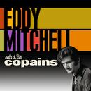 Salut Les Copains/Eddy Mitchell