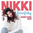 Something New/Nikki Yanofsky