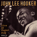 Live At Sugar Hill, Vol. 2/John Lee Hooker