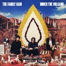 Under The Volcano/The Family Rain