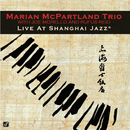 Live At Shanghai Jazz/Marian McPartland Trio