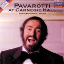 Pavarotti at Carnegie Hall/Luciano Pavarotti, John Wustman