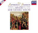Bach, J.S. St. Matthew Passion - Arias & Choruses/Chicago Symphony Chorus, Chicago Symphony Orchestra, Sir Georg Solti, Various Artists