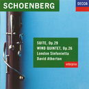 Schoenberg: Suite, Op.29; Wind Quintet, Op.26/London Sinfonietta, David Atherton