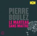 Boulez: Le Marteau Sans Maître/Hilary Summers, Ensemble Intercontemporain, Pierre Boulez