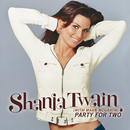 Party For Two (International Version)/Shania Twain
