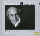 The Artist's Album - Pierre Boulez/Pierre Boulez
