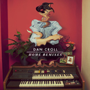 Home (Remixes)/Dan Croll