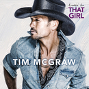 Lookin' For That Girl/Tim McGraw