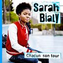 Chacun Son Tour/Sarah Bialy