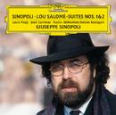 Sinopoli: Lou Salomé - Suites Nos. 1 & 2/Lucia Popp, José Carreras, Radio-Sinfonieorchester Stuttgart, Giuseppe Sinopoli
