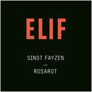 Rosarot (Elif singt Fayzen)/Elif