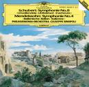 Schubert: Symphonie No. 8 / Mendelssohn: Symphony No. 4/Giuseppe Sinopoli, Philharmonia Orchestra