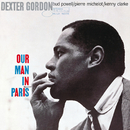 Our Man In Paris (feat. Bud Powell, Pierre Michelot, Kenny Clarke)/Dexter Gordon
