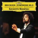 Bruckner: Symphony No. 9/Staatskapelle Dresden, Giuseppe Sinopoli