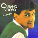 Caetanear/Caetano Veloso