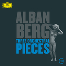 Berg: Three Orchestral Pieces/Anne Sofie von Otter, Wiener Philharmoniker, Claudio Abbado