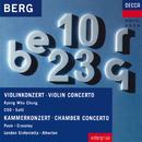 Berg: Violin Concerto; Chamber Concerto/Kyung Wha Chung, Chicago Symphony Orchestra, Sir Georg Solti, Gyorgy Pauk, Paul Crossley, London Sinfonietta, David Atherton