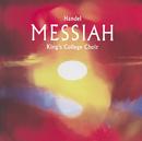 Handel: Messiah/The Choir of King's College, Cambridge, The Brandenburg Consort, Stephen Cleobury