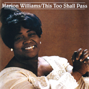 This Too Shall Pass/Marion Williams